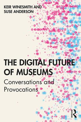 The digital future of museum book cover